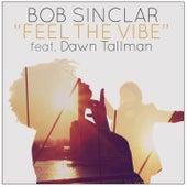 Feel the Vibe (Remixes) de Bob Sinclar