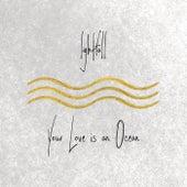 Your Love Is an Ocean by Lightfall