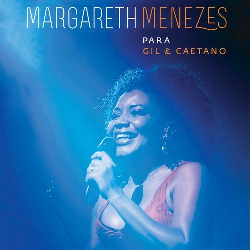 Para Gil & Caetano by Margareth Menezes