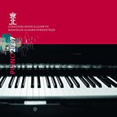 Queen Elisabeth Competiton : Piano 2007 by Various Artists