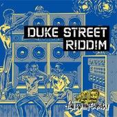 Duke Street Riddim von Various Artists