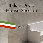 Italian Deep House Session, Vol. 1 by Various Artists