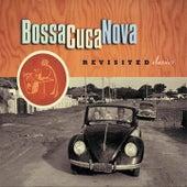 Revisited Classics de BossaCucaNova