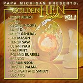 Golden Hen Riddim, Vol. 1 by Various Artists