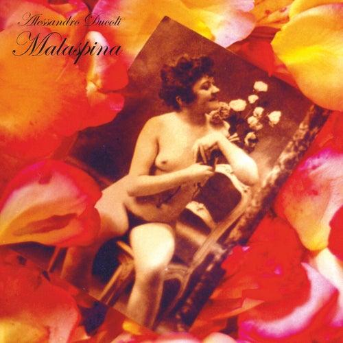 Malaspina (Deluxe Edition Album Remastered + Live) de Alessandro Ducoli