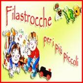 Filastrocche per i più piccoli by Various Artists