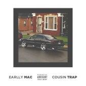 Cousin Trap de Earlly Mac