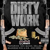 Dirty Work de Rebel