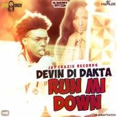 Run Mi Down (Blahdaff Nation Riddim) - Single de Devin Di Dakta