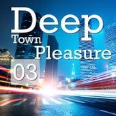 Deep Town Pleasure, Vol. 3 von Various Artists