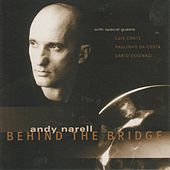 Behind the Bridge by Andy Narell