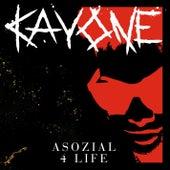 Asozial 4 Life von Kay One