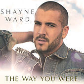 The Way You Were (Remixes) de Shayne Ward