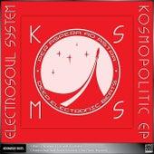 Kosmopolitic EP Vol.1 by Electrosoul System