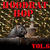 Hoodrat Hop, Vol.6 de Little Brother