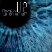 ReVision: U2 by Electron Love Theory
