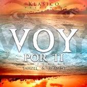 Voy Por Ti (feat. Wambo & Jahzel) de Klasico