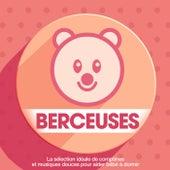 Berceuses : La sélection idéale de comptines et musiques douces pour aider bébé à dormir von Various Artists