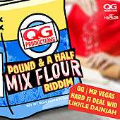 Pound & A Half Mix Flour Riddim by Various Artists