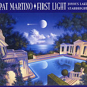 First Light by Pat Martino