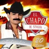 20 Exitos Mis Grandes Exitos de El Chapo De Sinaloa