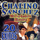 Mi Verdadero Historia En 20 Exitos de Chalino Sanchez