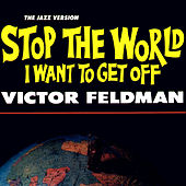 Stop the World I Want to Get Off - The Jazz Version by Various Artists