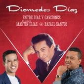 Entre Diaz y Canciones de Diomedes Diaz