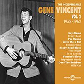 The Indispensable Gene Vincent, Vol. 2 (1958-1962) de Gene Vincent