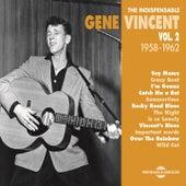 The Indispensable Gene Vincent, Vol. 2 (1958-1962) by Gene Vincent