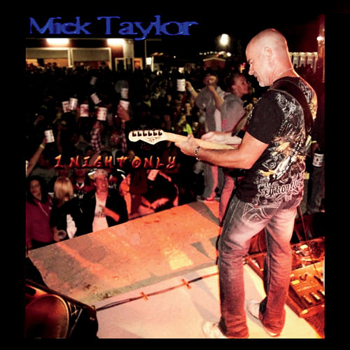 1 Night Only by Mick Taylor