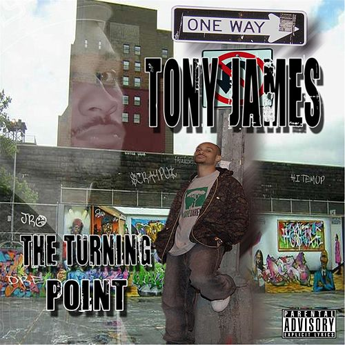 The Turning Point by Tony James