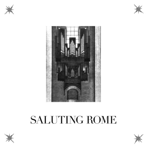 Saluting Rome by Lust For Youth