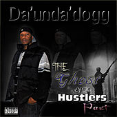 Ghost of the Hustlers Past de Da 'Unda' Dogg