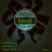 Classic Hindi Soundtracks : Awara (1951), Azaad (1955), Baap Bete (1959), Volume 11 by Various Artists