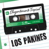 Elegantemente Tropical by Los Pakines