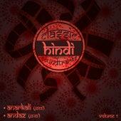 Classic Hindi Soundtracks : Anarkali (1953), Andaz (1949), Volume 7 by Various Artists
