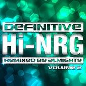Definitive Hi-Nrg: Vol. 2 von Various Artists