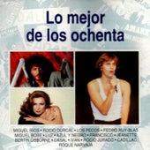 Lo Mejor De Los Ochenta by Various Artists