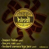 Classic Hindi Soundtracks : Basant Bahar (1956), Bawre Nain (1950), Bedard Zamana Kya Jane (1959), Volume 19 by Various Artists
