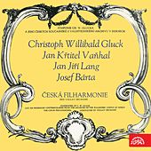 Gluck, Vaňhal, Lang & Bárta: Symphonies by Czech Philharmonic Orchestra