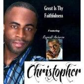 Great Is Thy Faithfulness (feat. Reginald Anderson) von Christopher