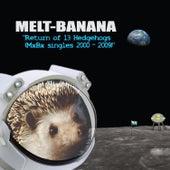 Return of 13 Hedgehogs (Mxbx Singles 2000-2009) fra Melt-Banana