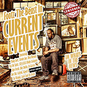 Current Events by Footz the Beast