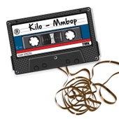 Mmbop by Kilo