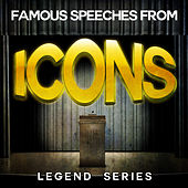 Famous Speeches from Icons - Legend Series de Various Artists