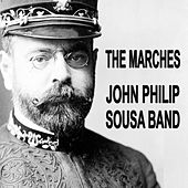 The Marches by The John Philip Sousa Band