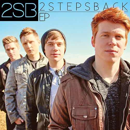2sb EP by 2 Steps Back