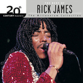 20th Century Masters: The Millennium Collection... by Rick James