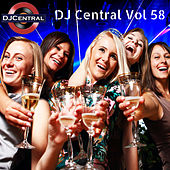 DJ Central, Vol. 58 by Various Artists
